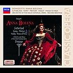 Dame Joan Sutherland Donizetti: Anna Bolena