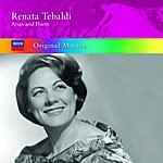 Renata Tebaldi Arias & Duets