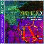 Riccardo Chailly Mahler: Symphony No.9