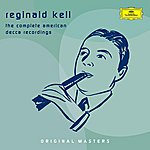 Reginald Kell The Complete American Decca Recordings