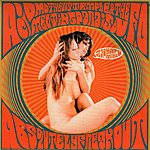 Acid Mothers Temple & The Melting Paraiso U.F.O. Absolutely Freak Out (Zap Your Mind!)