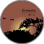 Ernesto Another Mind EP