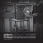 Gideon No Face No Name No Number Vol. 1