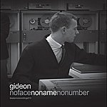 Gideon No Face No Name No Number Vol. 2