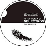 Neurotron After the Rain Remix EP