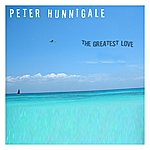 Peter Hunnigale The Greatest Love