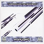 Mahjong Understand The Realness - Single