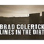 Brad Colerick Lines In The Dirt
