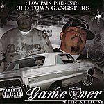 Slow Pain Old Town Gangsters: Game Over