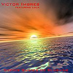 Victor Imbres Deeper Shades of Sunshine