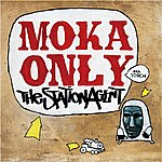 Moka Only The Station Agent