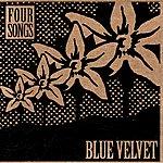 Blue Velvet Four Songs
