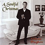 Glenn Hughes A Soulful Christmas