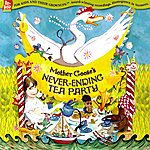 The Re-Bops Mother Goose's Never-Ending Tea Party