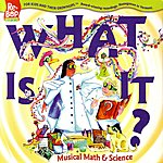 The Re-Bops What Is It? Musical Math & Science