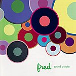 Fred Sound Awake