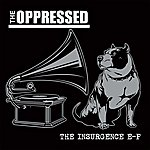 The Oppressed The Insurgence EP