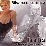 Silvana Di Lorenzo Italia Clásica y Moderna II