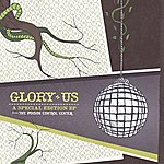 The Poison Control Center Glory Us: A Special Edition EP