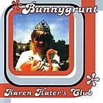 Bunnygrunt Karen Hater's Club