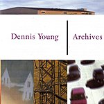 Dennis Young Archives
