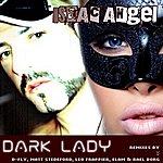 Isaac Angel Dark Lady