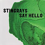 The Stingrays Say Hello