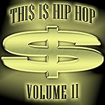 Goldie Thi$ I$ Hip Hop - Volume 2