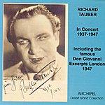 Richard Tauber In Concert 1937-1947
