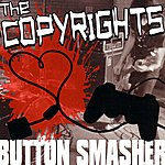 The Copyrights Button Smasher