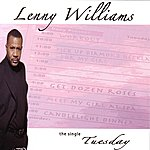 Lenny Williams Tuesday