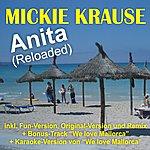 Mickie Krause Anita (Reloaded)