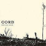 Cord Who You Know