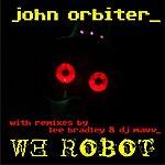 John Orbiter We Robot
