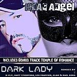 Isaac Angel Dark Lady (USA Version)