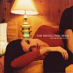 Revolution Smile We Are In This Alone
