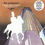 Presence Common Man's Anthems Instrumental Version