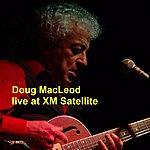 Doug MacLeod Live at XM Satellite