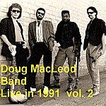 Doug MacLeod Live in 1991 Volume 2