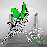 Rubikon Adore (Remixed)