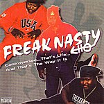 Freak Nasty Controversee... That's Life... And That's The Way It Is