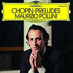 Maurizio Pollini Chopin: Preludes Op.28