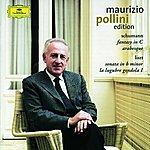 Maurizio Pollini Schumann: Fantasy in C, Arabesque/Liszt: Sonata in B Minor, La Lugubre Gondola