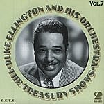 Duke Ellington & His Orchestra Treasury Shows, Vol.7