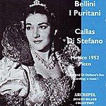 Maria Callas Bellini : I Puritani