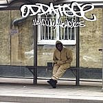 Oddateee Halfway Homeless (Parental Advisory)