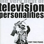 Television Personalities Part Time Punks