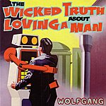 Wolfgang The Wicked Truth About Loving a Man