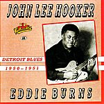 Eddie Burns Detroit Blues 1950-1951