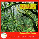 Gomer Edwin Evans Music for Friends of the Rainforest
